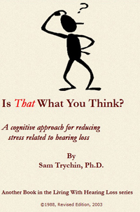 Is that What you Think? -- Samuel Trychin, PH.D.