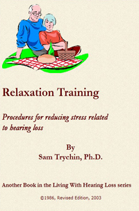 Relaxating Training Manual -- Samuel Trychin, PH.D.